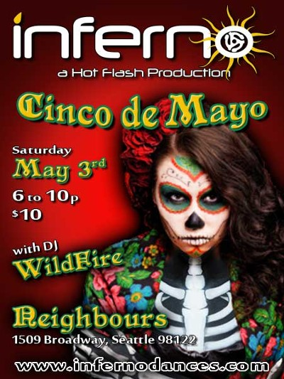 Cinco de Mayo at Seattle INFERNO