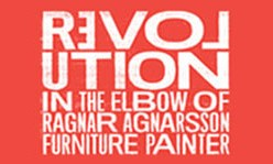 Revolution in the Elbow of Ragnar Agnarsson Furniture Painter