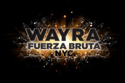 WAYRA - Fuerza Bruta