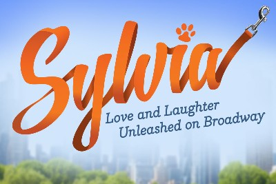 Sylvia - Love and Laughter Unleashed on Broadway